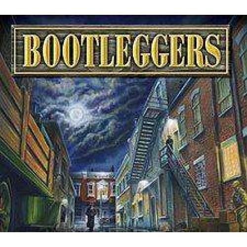 BOOTLEGGERS!